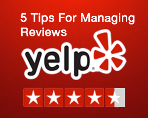 A graphic of the Yelp logo with a title 5 Tips for Managing Reviews