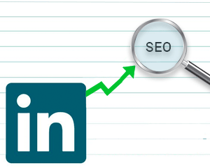 3 Tips to Make Your LinkedIn Company Profile SEO-Friendly