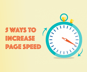 5 Ways to Increase Page Speed