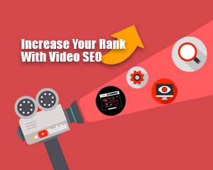 5 Ways to Increase Your Rank on YouTube with SEO for Videos