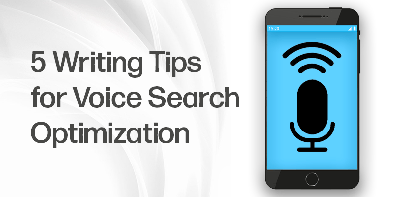5 Writing Tips to Optimize for Voice Search